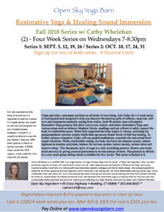 Restorative Yoga & Healing Sound Immersion - Series 1 (September) @ Open Sky Yoga Barn | Redding | Connecticut | United States